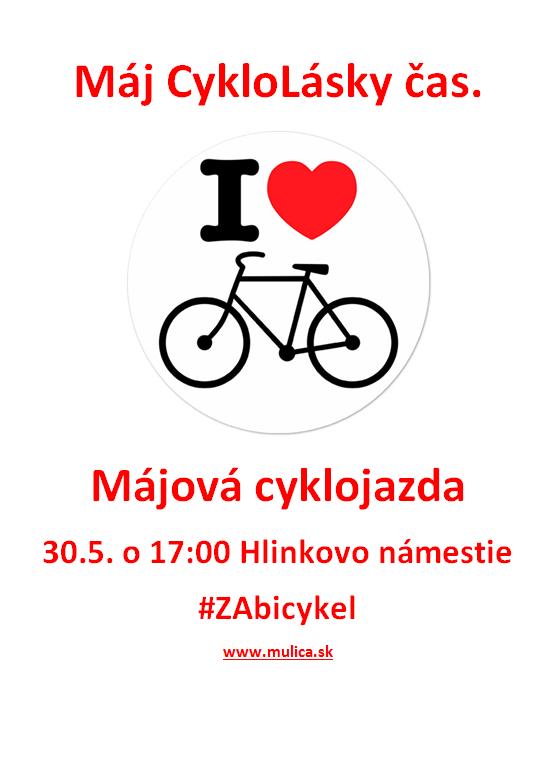 Májová cyklojazda,Žilina,30.5 o 17:00 Hlinkovo námestie